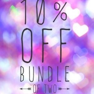 Bundle 2 or more items will save you 10%